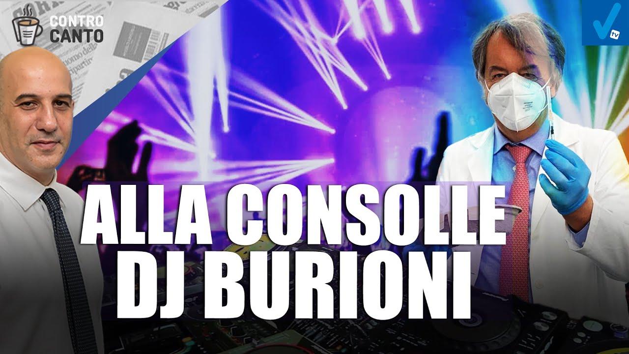 Alla-consolle-Dj-Burioni-Il-Controcanto-Rassegna-stampa-del-21-Maggio-2021