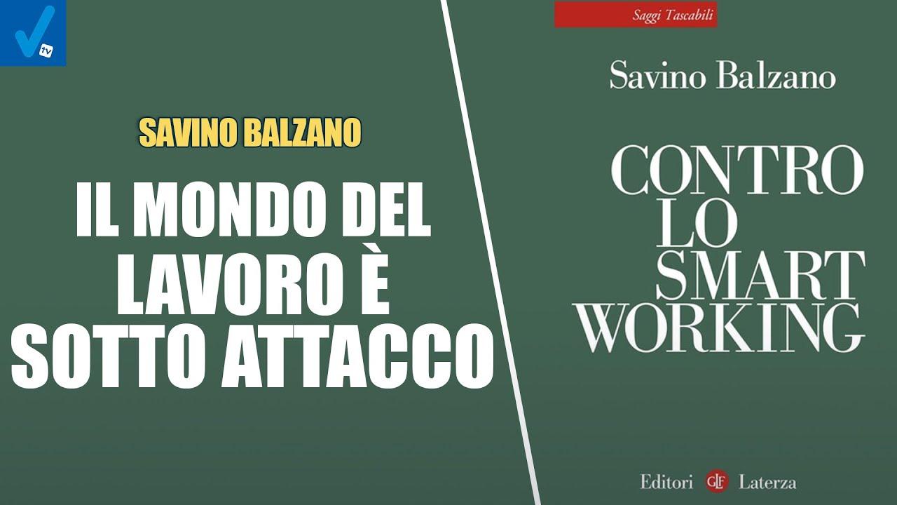 Savino-Balzano-Lo-Smart-working-e-lassalto-finale-contro-la-classe-lavoratrice