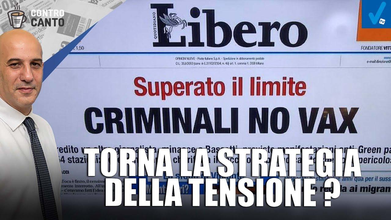 Torna-la-strategia-della-tensione-Il-Controcanto-Rassegna-stampa-del-31-Agosto-2021