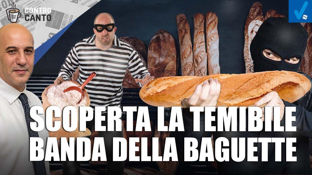 Scoperta-la-temibile-banda-della-baguette-Il-Controcanto-Rassegna-stampa-del-10-Settembre-2021