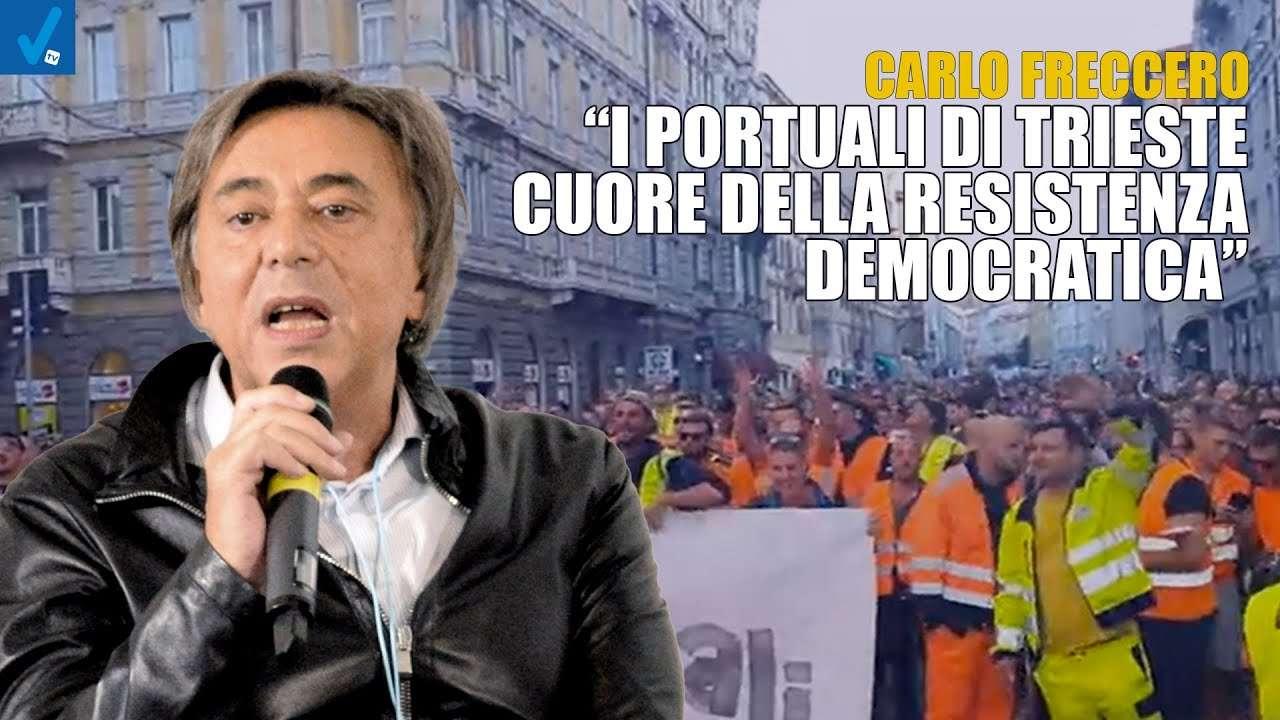 Carlo-Freccero-I-portuali-di-Trieste-scrivono-un-pezzo-di-storia-in-difesa-della-democrazia